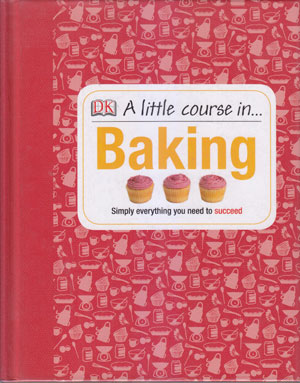 A little course in Baking