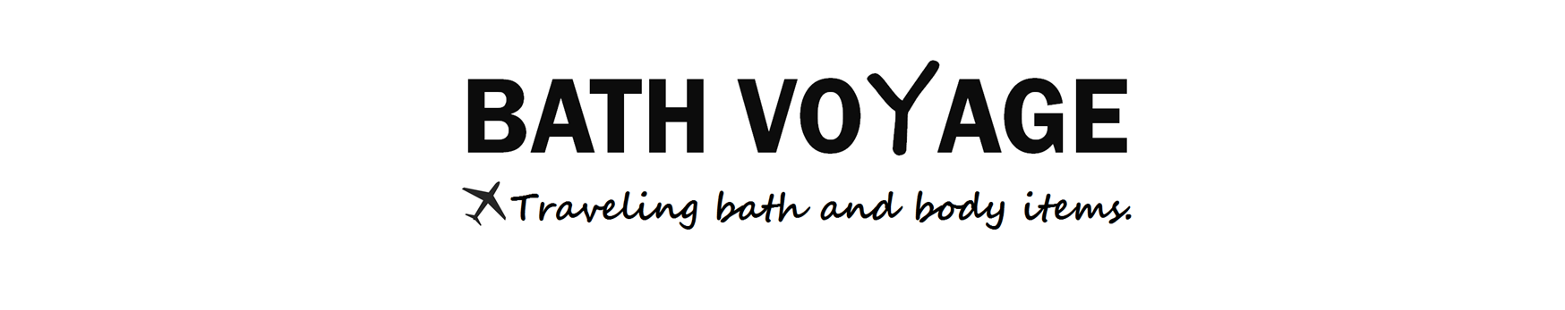 BATH VOYAGE: TRAVELING BATH AND BODY ITEMS
